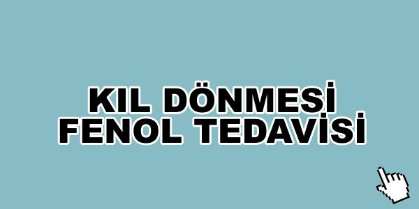 kil-donmesi-fenol-tedavisi