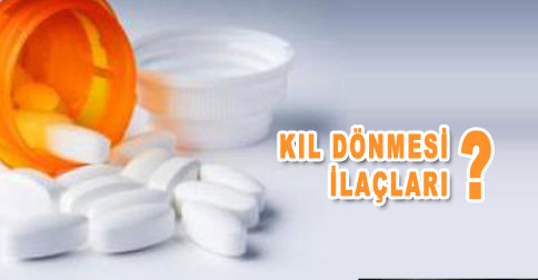 kil-donmesi-ilaclari