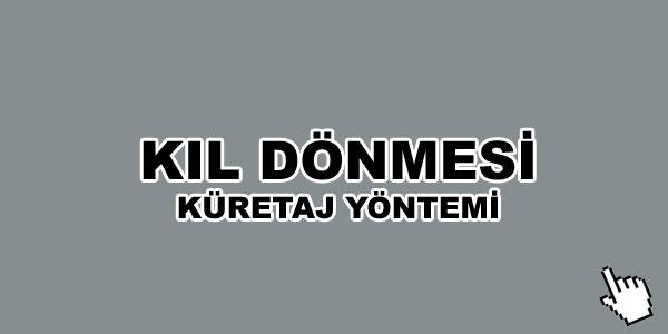 kil-donmsi-kuretaj-yontemi